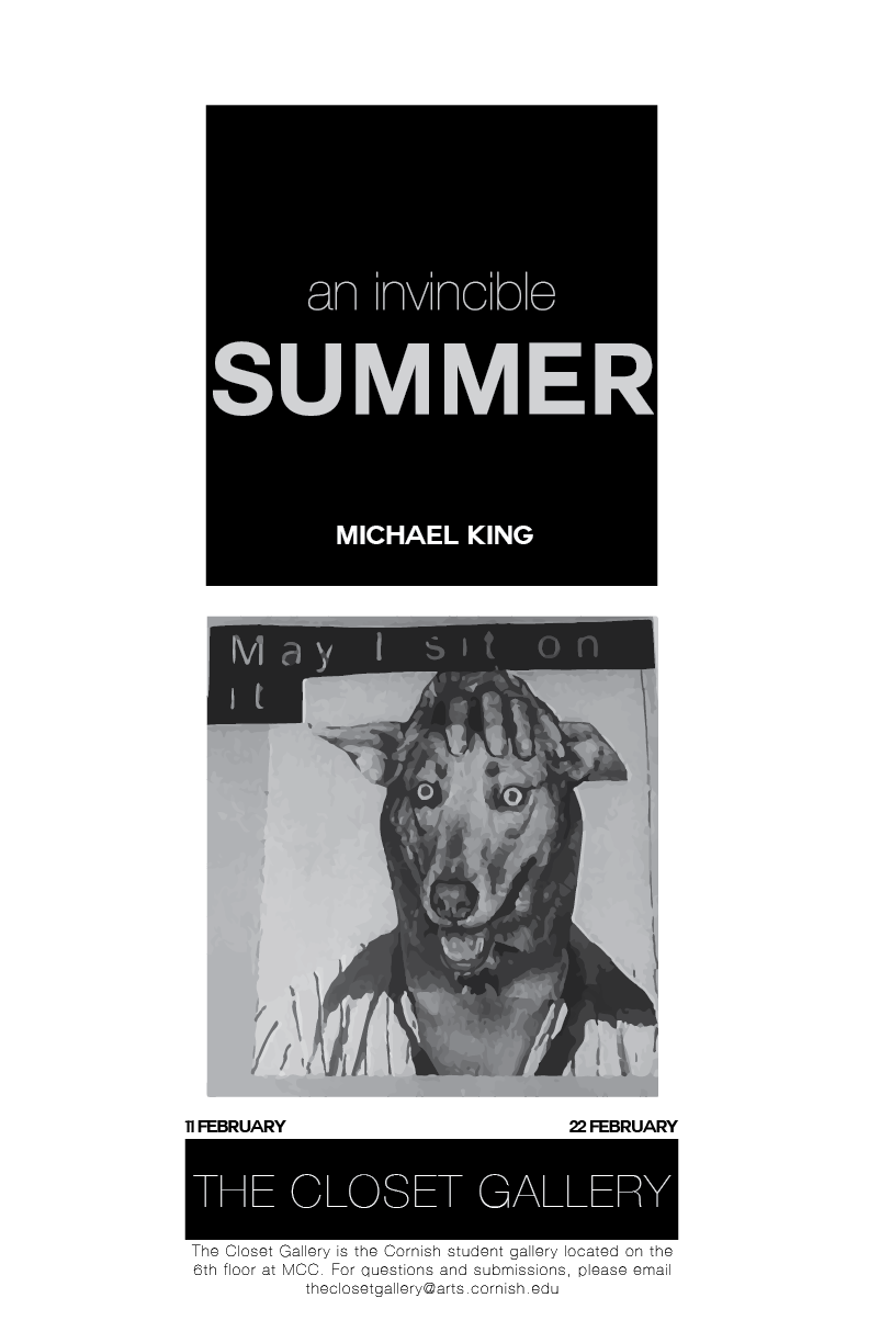Michael King An Invincible summer11 February - 22 February