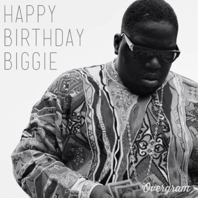 Happy Bornday Biggie.