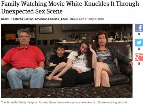 theonion:   Family Watching Movie White-Knuckles It Through Unexpected Sex Scene: Full Report
