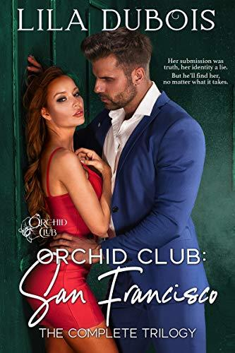 Orchid Club: San Francisco: The Complete Trilogy ($6.99 to Free) #Kindle @ https://ift.tt/3omrcsr #kindle#books #kindle free books #reader#reading#author#passtime#kindle premium #read a book