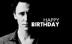 my edits my gifs Personal bw tom hiddleston text post loki 34th birthday happy birthday tom hiddleston