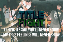 imafuckingm0nster:  Title Fight - Secret Society