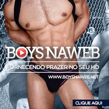 Boys na Web - Vídeos de Sexo Gay Amador