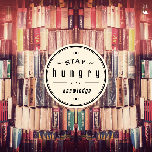 wini-is-now-at:  DAY 021 STAY HUNGRY FOR KNOWLEDGE.