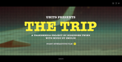 The Trip - A Transmedia Project by Kissinger Twins
