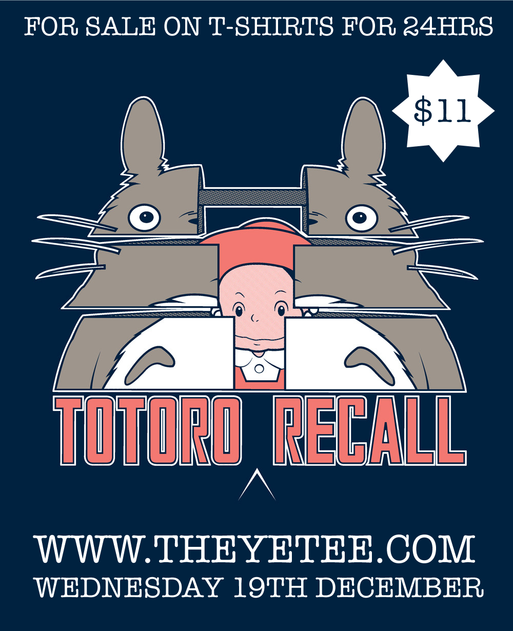 gordonbrebnerdesigns:  Totoro Recall by GordonBDesigns, for sale on t-shirts for $11 for only 24 hours at The Yetee , get yours now!  ____________________________________ Follow GordonBDesigns on Facebook