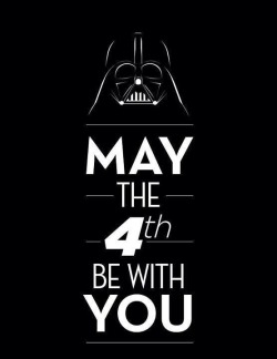 massielnh:  May 4th be with you! Happy Star Wars Day!!