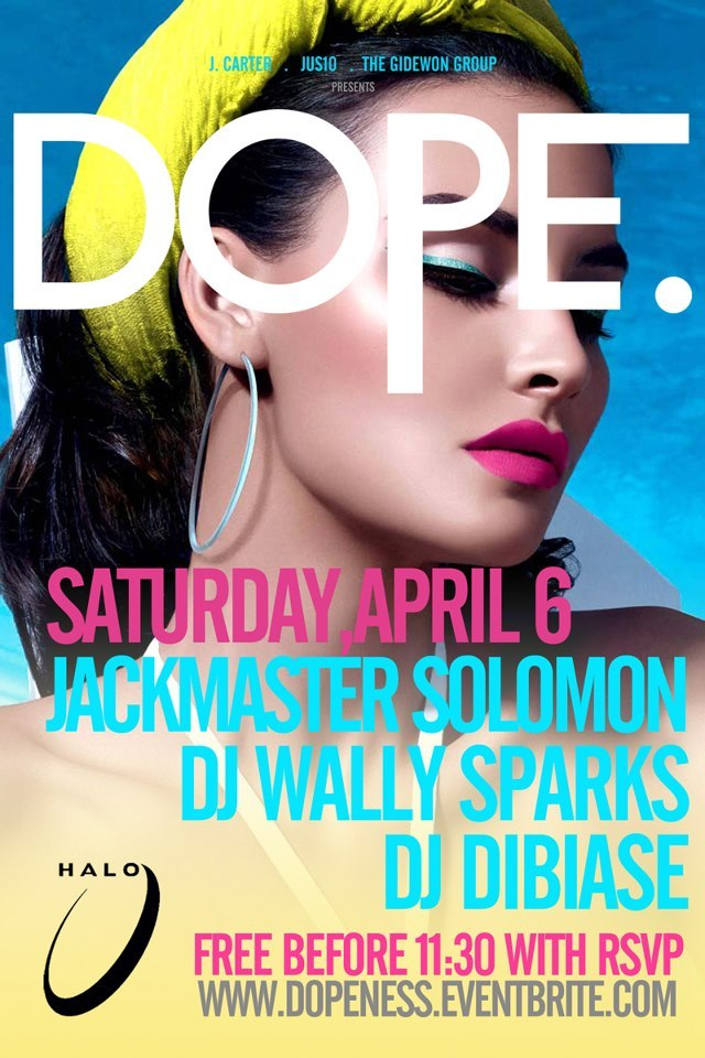 djdibiase:  Saturday ! Final Four weekend in the city!! Catch me DJing at Halo Lounge for @DopeSaturday w/ Jackmaster Solomon + DJ Wally Sparks ! RSVP + More Info » http://www.dopeness.eventbrite.com/ Halo Lounge 817 West Peachtree Street NW Atlanta, GA 30308