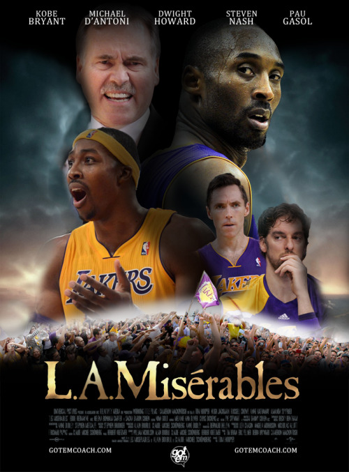 nbaoffseason:  gotemcoach:  THE OSCAR ROBERTSONS: The award for biggest disappointment goes to…L.A. Misérables   They all hate each other.  Life sucks.  When does this end? [poster reference]      Steve Nash & Anne Hathaway share the same barber. How perfect is that?