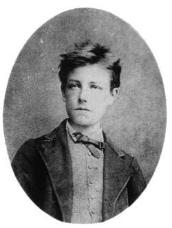 yeah fucking french poets Arthur Rimbaud
