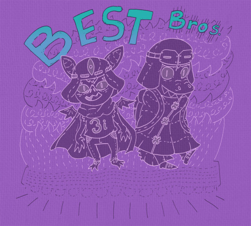 """BEST BROS, BAT AND GATOR, BEST BROS, FOREVER AND LATER!"" -possible theme song?"