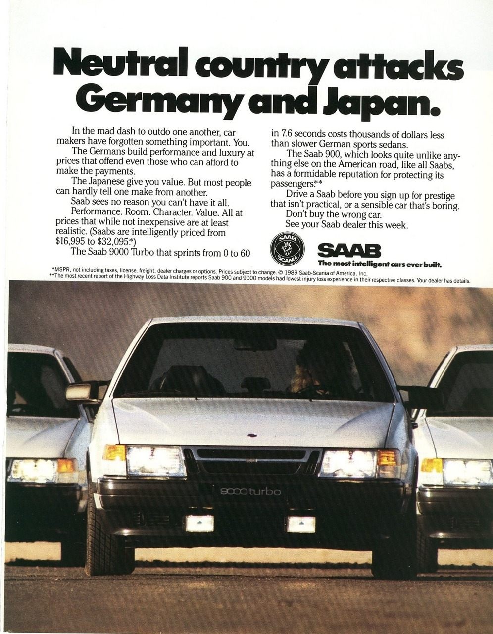 thatyellowvolvoguy:  classic900:  SAAB magazine advertisement, 1989  go get em Sweden! :B