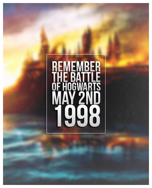 thehpalliance:    Remember the Battle of Hogwarts   Wishing everyone a happy 15th anniversary. The weapon we have is love!