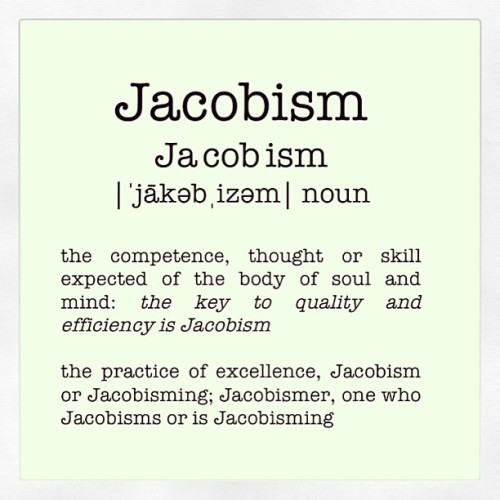 The definition of #Jacobism. @jacobism_