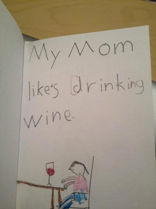 This Kid's Mom Likes Drinking Wine Kids say the darndest things that definitely aren't true, ISN'T THAT RIGHT, SWEETIE?