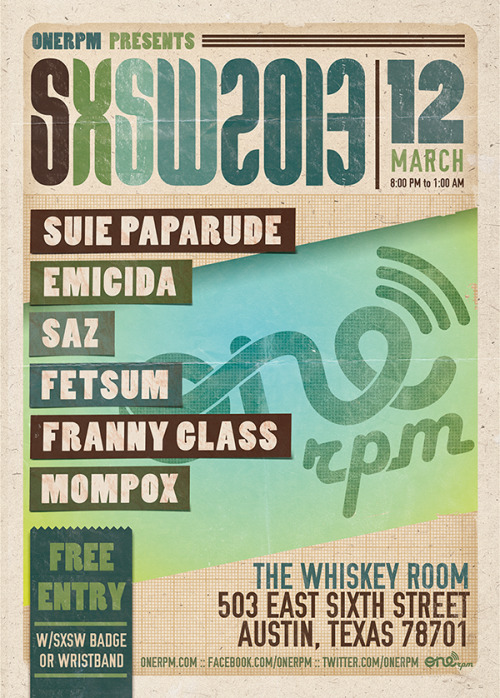 ONErpm Official SXSW Showcase: featuring Suie Paparude, Emicida, Saz, Fetsum, Franny Glass, and Mompox at The Whiskey Room on Tuesday, March 12th! Come party with us!