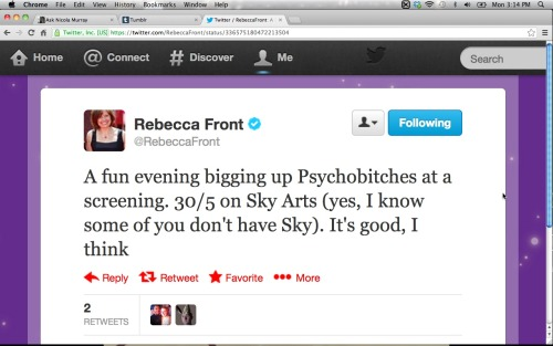 fyeahrebeccafront:  It looks like 30 May will give us a double dose of Rebecca Front, if I'm reading this correctly.  Both Up the Women and Psychobitches then!