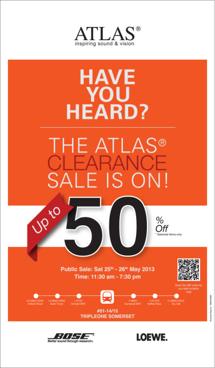 50% clearance sale of Bose and Loewe products in Singapore Get a new sound system, headphones, speakers or television from Bose and Loewe at half its original price.  Atlas Sound & Vision will be hosting their semi-annual clearance sale for the public from 25 – 26 May.  Head down to the Atlas showroom at #01-14/15 TripleOne Somerset between 11.30am – 7.30pm.
