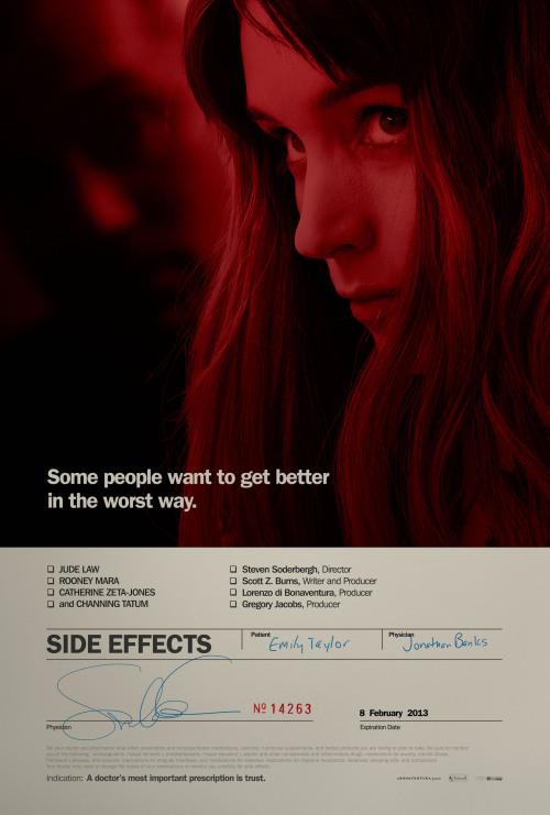 imwithkanye:  Side Effects | Teaser Poster Starring Rooney Mara, Jude Law, Channing Tatum and Catherine Zeta-Jones. Directed by Steven Soderbergh. In theaters Feb. 8, 2013.