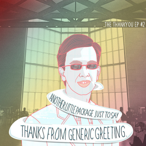 kidmilk:  Thankyou#2 on Flickr. The second installment of the THANKYOU EP from us at GENERIC GREETING. Come have a listen/download/look at all the artworks, it's completely free!  From us to you… Find it here:www.genericgreeting.bandcamp.com