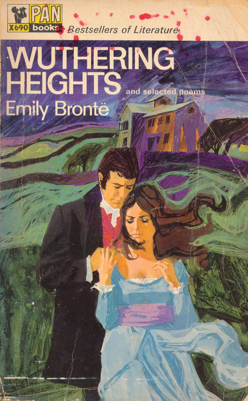 Emily Brontë - Wuthering Heights and selected poemsPan Books | 1967 edition Artwork by John Raynes Another find from this afternoon's rummage through my book collection