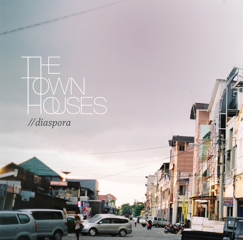 The Townhouses – 'Diaspora'