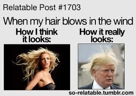 My hair in the wind: How I think it looks, how it REALLY looks….