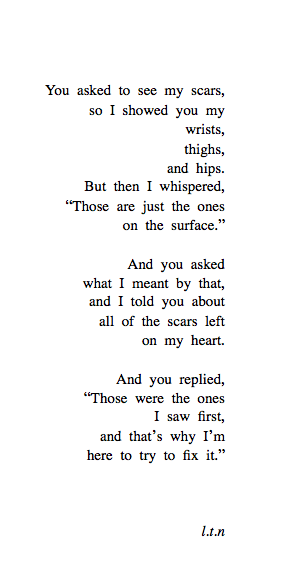 drowning-in-the-shallow-end:  lettersto-savemyself:  The Scars You Can't See (61/365)  this is so sweet
