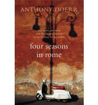 Writing, place and Anthony Doerr's Four Seasons in Rome    About a fifth of the way through his travel memoir Four Seasons in Rome Anthony Doerr steps…  View Post shared via WordPress.com