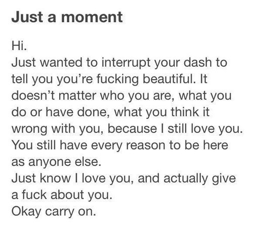 skinny-depression:  dear every single one of you.