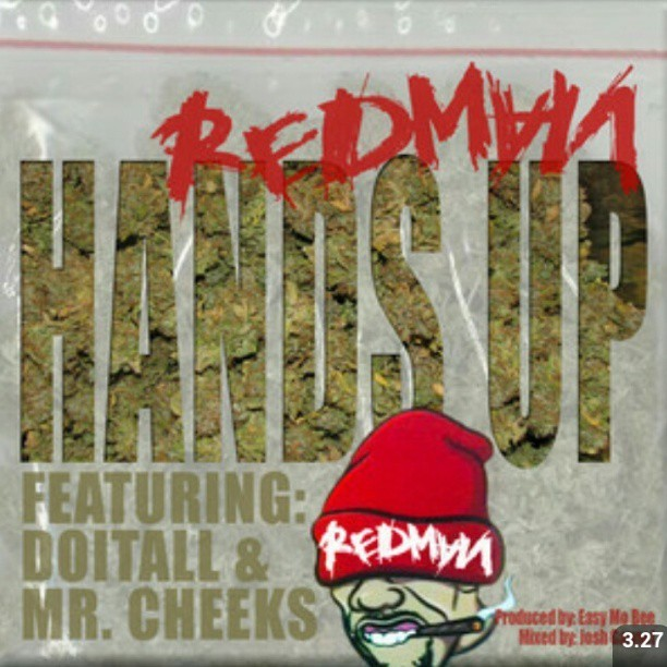 "New song by Redman & Mr. Cheeks ""Hands Up, Get High"" https://t.co/Bng60wXKxL"