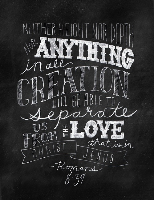 "spiritualinspiration:  ""Nor height nor depth, nor anything else in all creation will be able to separate us from the love of God which is in Christ Jesus our Lord"" (Romans 8:39, AMP).   Isn't it wonderful to know that nothing can separate us from the Love of God? His love is truly amazing. It goes beyond any human love we could ever know. There's nothing we can do to make Him love us more, and there is nothing we can do to make Him love us any less. His love is everlasting.  Oftentimes, when people make mistakes or feel that they have disappointed God, they think they have to stay away from Him until they ""get their act together"" so to speak. But nothing could be further from the truth! He's always there with open arms, ready to receive you and make you new. Remember, God's not mad at you; He's madly in love with you! You are on His mind day and night. His thoughts are precious towards you.  If there is anything in your life that is keeping you from receiving His amazing love, choose to set those things aside today. Let His love restore you and make you new. Simply come to Him with an open heart and receive everything He has in store for you."
