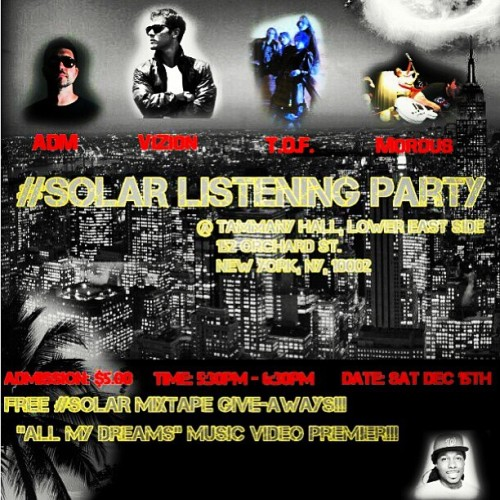 vizionofficial:  #SolAR listening @tammanyHallNY tomorrow!! #Tun #Up #NYC #HIP #HOP #music #good #live @djclean @chefboir_p @corettacoco #show