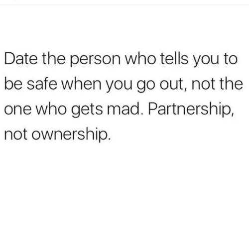 sappy love shit relationship trust respect freedom safe partnership not ownership reblog repost follow me sappy-love-shit