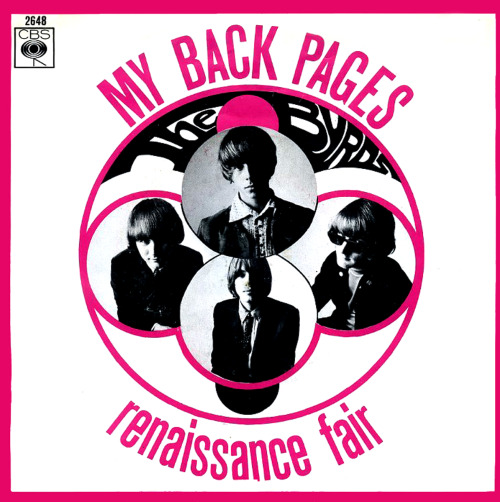 "savetheflower-1967:  THE BYRDS picture sleeve for ""My Back Pages,"" 1967."