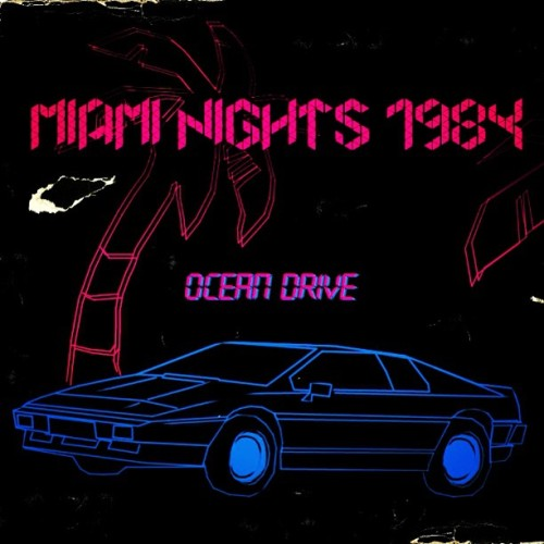 chynagirl:  #electronicdancemusic #80s #retro sound of #miaminights1984 #oceandrive