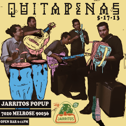 quitapenasie:  Get a jarrito full of QUITAPENAS! En vivo en full effect mi gente!