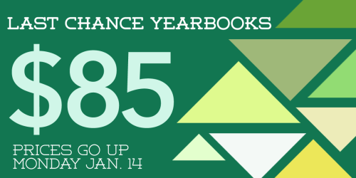 Tonight is your LAST CHANCE to buy a yearbook for $85, prices are going up tomorrow!! Order it ONLINE HERE (order number 07553)!