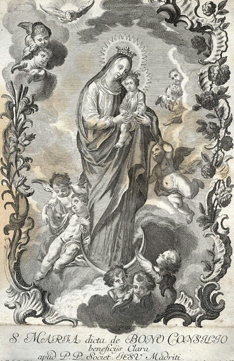 S. Maria dicta de Bono Consilio An engraving of the miraculous image of Mary in the Jesuit church in Madrid, venerated as 'speaker of good counsel'.