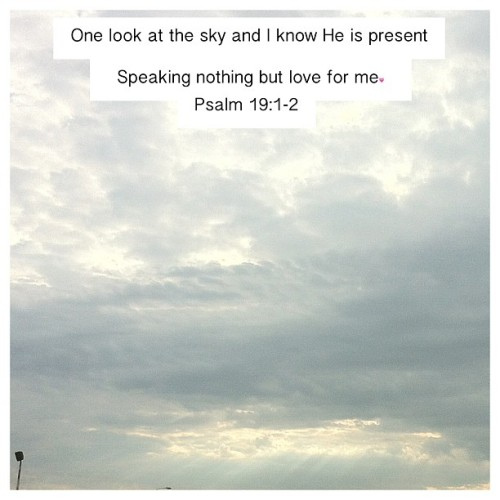 #PicFrame #sky #God #Love #Psalms #Christian