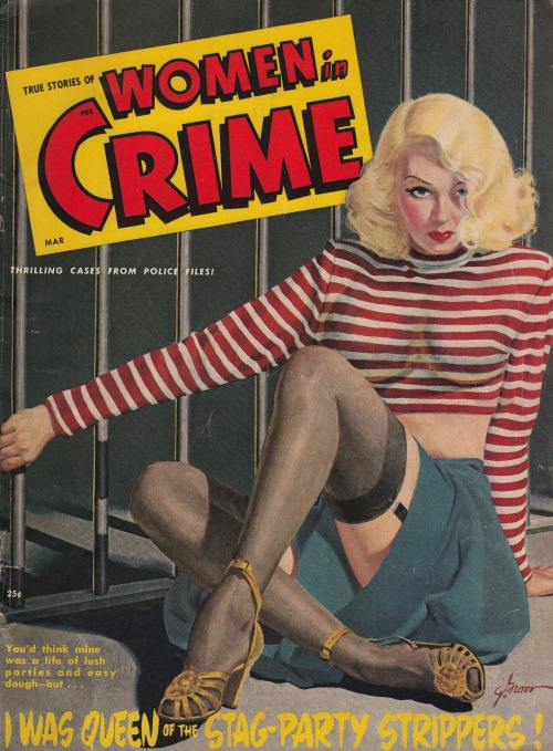 Women in Crime with cover art by George Gross.  More examples HERE on Vintage Sleaze the Blog