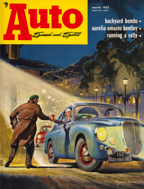 Speed and sport (by PopKulture)  This March 1952 issue of Auto magazine features cover art by Reynold Brown, better known for amazing movie posters like Creature From the Black Lagoon and The Attack of the 50 Foot Woman.