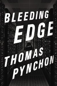 "Amazon is now displaying cover art for Bleeding Edge by Thomas Pynchon. Oh, and jacket copy of some description: ""Thomas Pynchon brings us to New York in the early days of the internetIt is 2001 in New York City, in the lull between the collapse of the dot-com boom and the terrible events of September 11th. Silicon Alley is a ghost town, Web 1.0 is having adolescent angst, Google has yet to IPO, Microsoft is still considered the Evil Empire. There may not be quite as much money around as there was at the height of the tech bubble, but there's no shortage of swindlers looking to grab a piece of what's left.Maxine Tarnow is running a nice little fraud investigation business on the Upper West Side, chasing down different kinds of small-scale con artists. She used to be legally certified but her license got pulled a while back, which has actually turned out to be a blessing because now she can follow her own code of ethics—carry a Beretta, do business with sleazebags, hack into people's bank accounts—without having too much guilt about any of it. Otherwise, just your average working mom—two boys in elementary school, an off-and-on situation with her sort of semi-ex-husband Horst, life as normal as it ever gets in the neighborhood—till Maxine starts looking into the finances of a computer-security firm and its billionaire geek CEO, whereupon things begin rapidly to jam onto the subway and head downtown. She soon finds herself mixed up with a drug runner in an art deco motorboat, a professional nose obsessed with Hitler's aftershave, a neoliberal enforcer with footwear issues, plus elements of the Russian mob and various bloggers, hackers, code monkeys, and entrepreneurs, some of whom begin to show up mysteriously dead. Foul play, of course.With occasional excursions into the DeepWeb and out to Long Island, Thomas Pynchon, channeling his inner Jewish mother, brings us a historical romance of New York in the early days of the internet, not that distant in calendar time but galactically remote from where we've journeyed to since.Will perpetrators be revealed, forget about brought to justice? Will Maxine have to take the handgun out of her purse? Will she and Horst get back together? Will Jerry Seinfeld make an unscheduled guest appearance? Will accounts secular and karmic be brought into balance?Hey. Who wants to know?"" Source: Amazon"