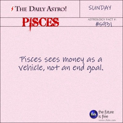 Pisces 5931: Visit The Daily Astro for more Pisces facts.