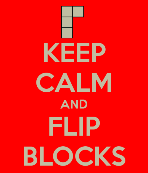 Yes, the stack is getting high.  Yes they're falling fast. Keep calm and flip those blocks!