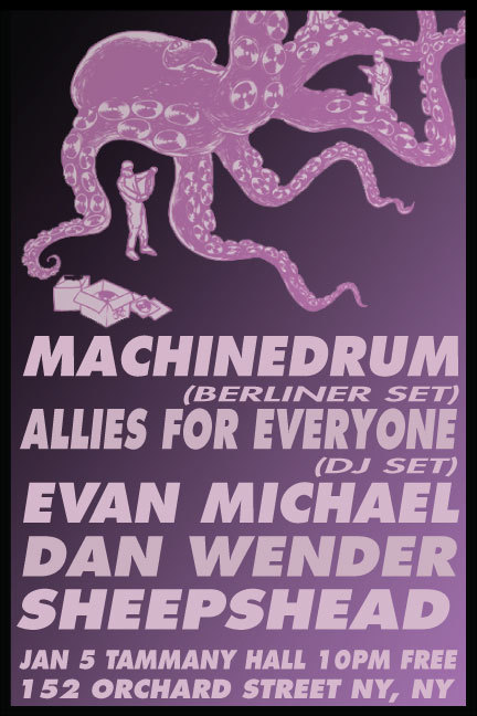 SATURDAY 1/5 -  MACHINEDRUM AND MORE!