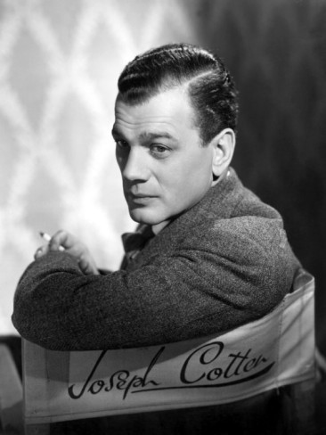 bloodyredcarpet:  Birthday greetings to Mr. Joseph Cotten! (May 15, 1905 – February 6, 1994) One of the best and busiest actors to grace the Silver Screen.