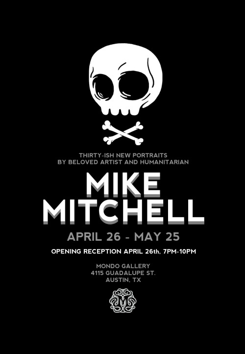 Mike Mitchell Solo Art Show at Mondo Gallery in Austin, Texas