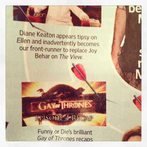 #gayofthrones made the EW bullseye and we're right below drunk Diane Keaton! #blessed @jonathanv12