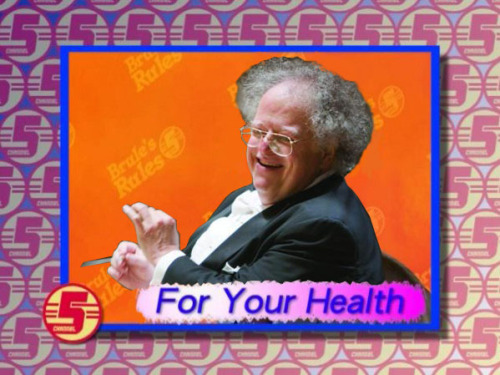 James Levine totally looks like Steve Brule. Ya turkey.
